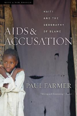 AIDS And Accusation By Farmer, Paul