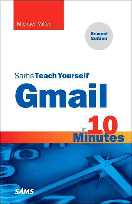 Gmail in 10 Minutes By Miller, Michael